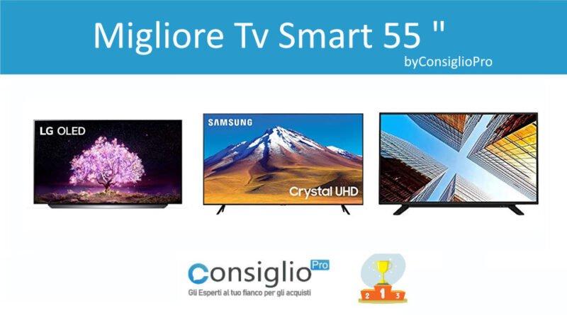 Migliore Tv Smart 55 Pollici